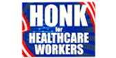 Honk For Health Care Workers Yard Sign