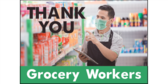 Thank You Grocery Workers Yard Sign