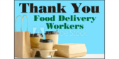 Thank You Food Delivery Workers Yard Sign