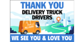 Thank You Delivery Drivers Yard Sign