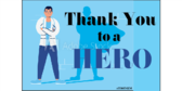 Thank You To A Hero Health Care Yard Sign