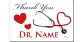 Personalized Doctor Name Thank You Yard Sign width=