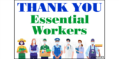 Thank You Essential Workers Yard Sign